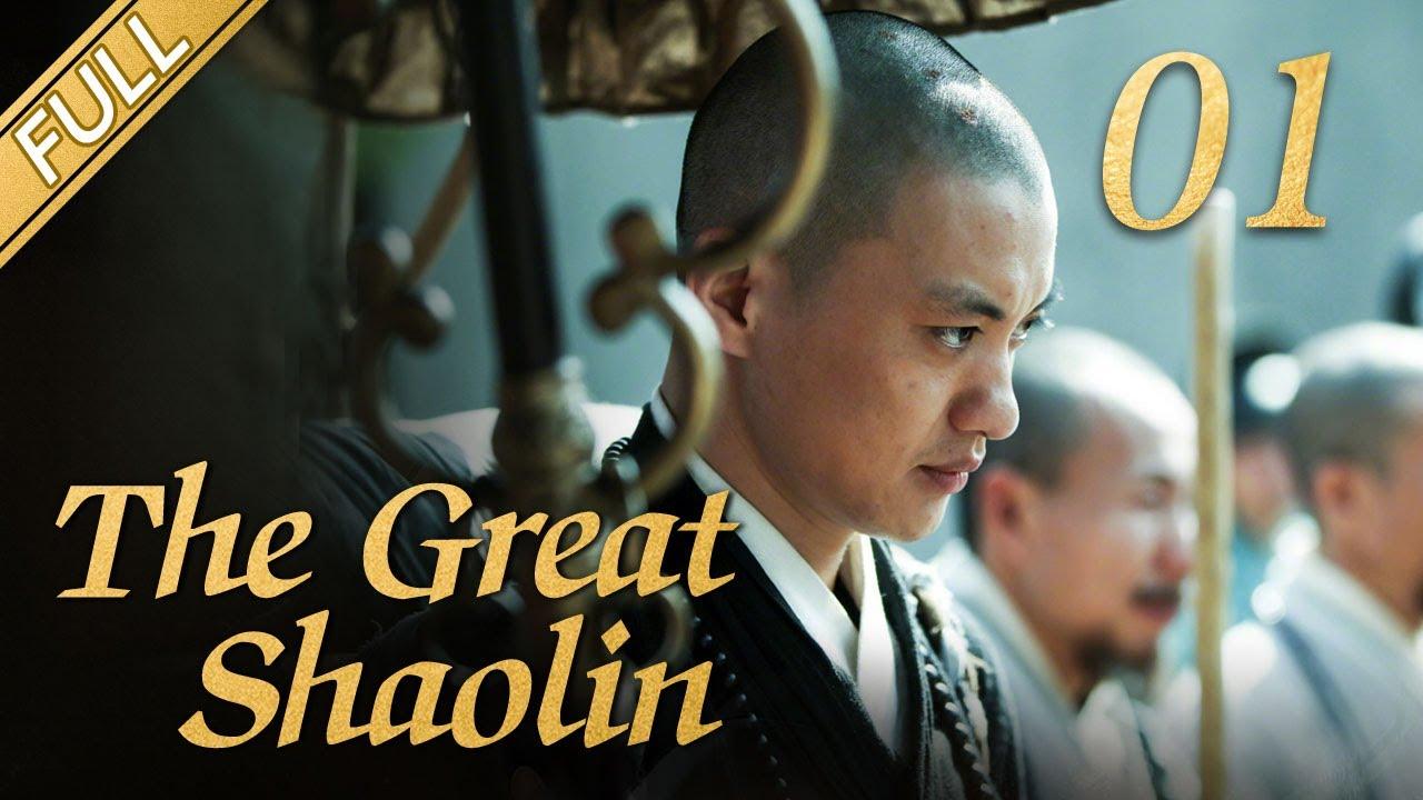 Download [FULL] The Great Shaolin  EP.01 (Starring: Zhou Yiwei, Guo Jingfei) 丨China Drama