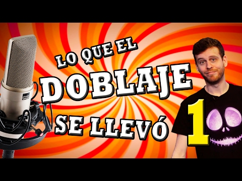 LO QUE EL DOBLAJE SE LLEVÓ - Del Español al Español