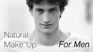 Natural make up for men - Maquillage naturel pour homme