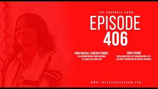 The Chundria Show Ep. 406 Featuring Erika McCall, Niesha Forbes and Eren Legend