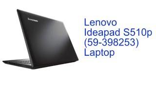 Lenovo Ideapad S510p (59-398253) Laptop Specification [INDIA]