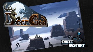 The Deer God - Indie Restart - Let