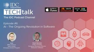 IDC TechTalk Podcast Episode #6 - AI – The Ongoing Revolution in Software