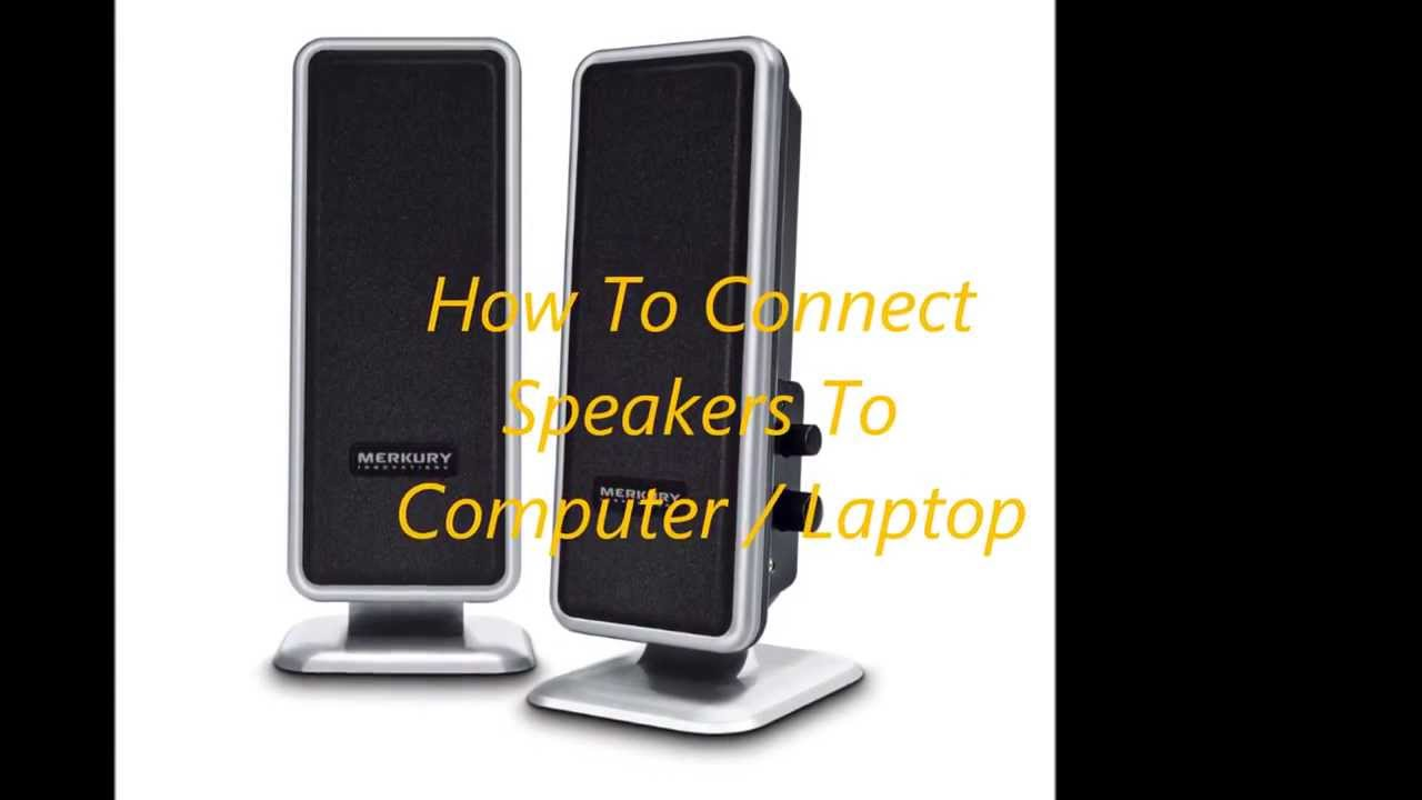 how to connect speakers to computer laptop youtube. Black Bedroom Furniture Sets. Home Design Ideas