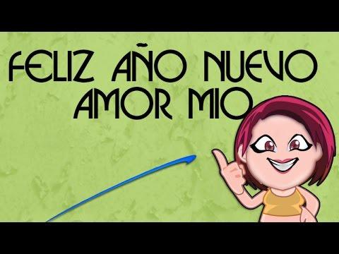 Feliz Ano Nuevo Amor Mio El Mejor Video De Ano Nuevo Para Mi Amor