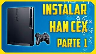 ✓ Piratear PS3 | Instalar HAN CEX en cualquier modelo | 4.82 | Parte 1 ✓
