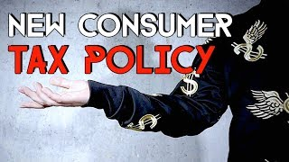 A wonderful new consumer tax policy