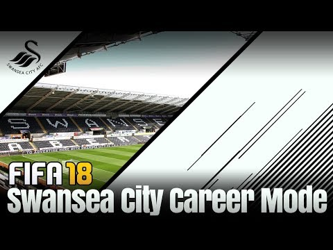 FIFA 18!! Swansea City Career Mode !!!