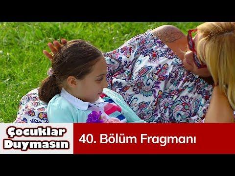 Çocuklar Duymasın 40. Bölüm Fragmanı