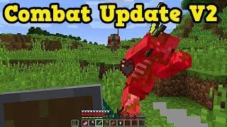 Minecraft - COMBAT UPDATE V2 & Modding API Confirmed