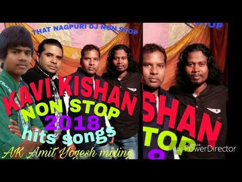 LETEST KAVI KISHAN NON STOP DJ SONGS 2018 AK Amit Mixing