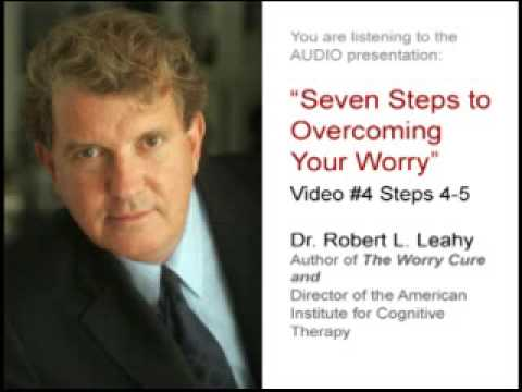 Seven Steps to Overcoming Your Worry Part 4