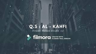 Q S Al Kahfi Ust Hanan Attaki