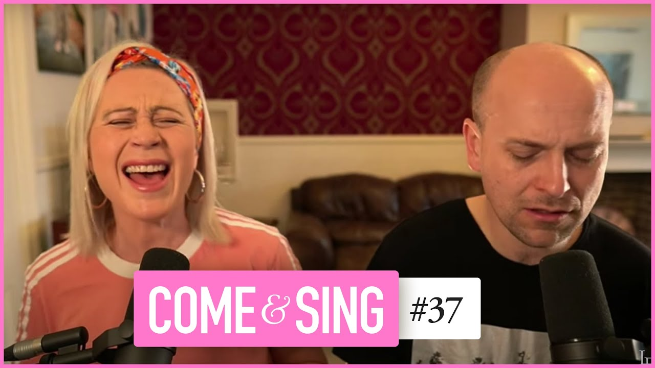 Come and Sing with Lou & Nathan Fellingham #37
