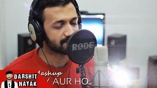 Aaj Phir Tumpe Pyar Aaya Hai - Arijit Singh - Romantic Mashup - Darshit Nayak Cover
