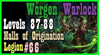 The last time leveling before patch 8.0.1! WEP #66 [Legion World of Warcraft Let