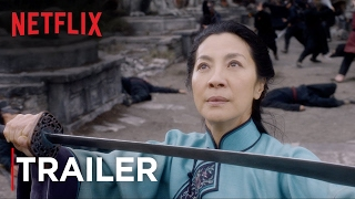Crouching Tiger, Hidden Dragon: Sword of Destiny | Trailer [HD] | Netflix