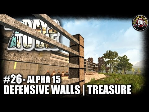 7 Days to Die | EP26 | Defensive Walls | Let's Play 7DTD Gameplay Alpha 15 (S5)