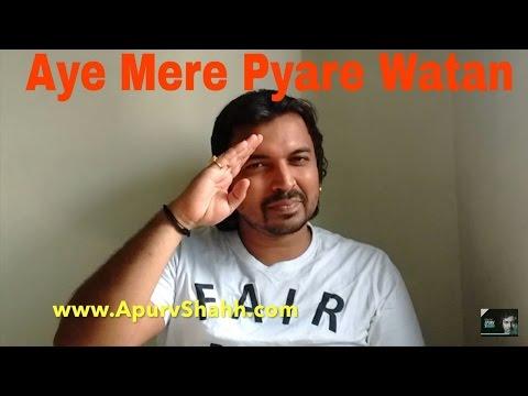 aye-mere-pyare-watan-|-apurva-shah