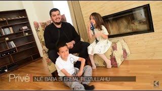 Një baba si Ermal Fejzullahu