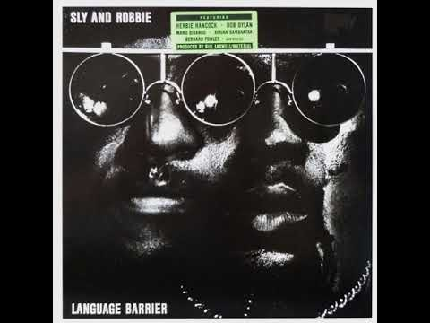 Sly & Robbie - Language Barrier (Full Album - HQ)
