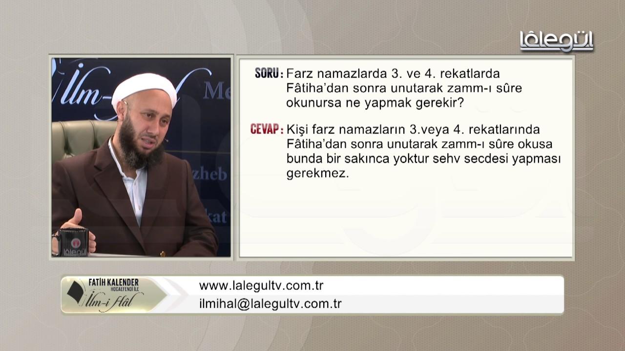 54-Farz namâzda 3.ve.4 rekâtlarda Fâtihâ'dan sonra unutarak zammı sûre okunursa ne yapmak gerek
