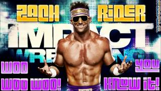 Zack Ryder 2015 TNA THEME SONG