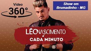 Léo Nascimento - Vídeo 360º Show em Brumadinho - MG