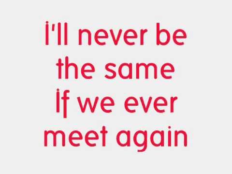 song lyrics if we ever meet again timbaland