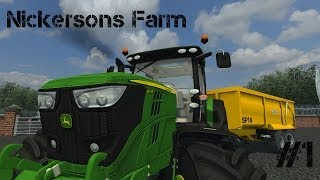 Farming Simulator 2013 - Nickersons Farm - Ep 1