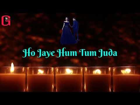 Haste Hue Ham Tum Ho Jaye Juda