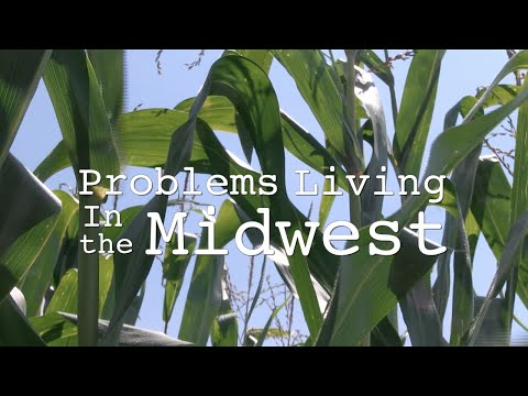 Problems Living In the Midwest