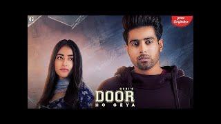 Door : Guri ( Video Song ) | Latest Punjabi Song 2019 | Door Ho Gaya | Dur Ho Gaya | Guri New Song