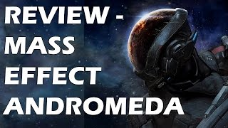 Mass Effect Andromeda Review: A Great Space Opera But Nowhere Close To The Original Trilogy