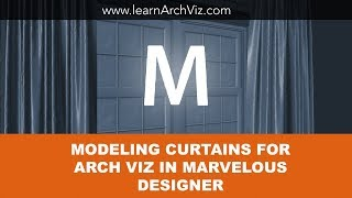Modeling Curtains for Arch Viz Using Marvelous Designer