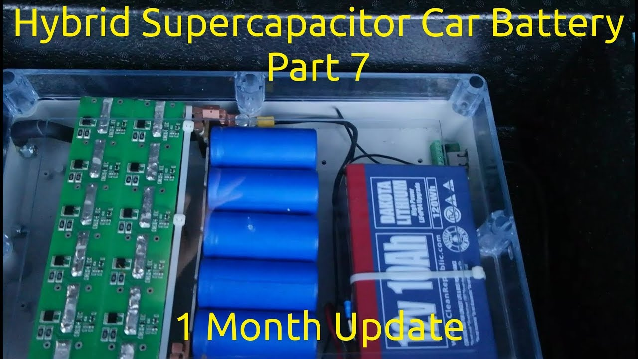 Hybrid Supercapacitor Car Battery Part 7 1 Month Update Youtube First I Connected Supercap And The Led Resistor Into Circuit