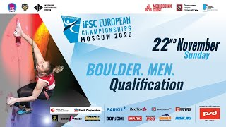 IFSC European Championships Moscow 2020 (RUS). Boulder. Men. Qualification.