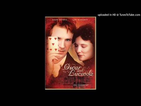 28 - Oscar And Lucinda (End Title)OSCAR AND LUCINDA-Thomas Newman.
