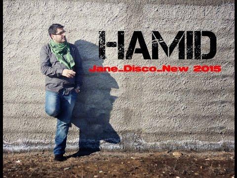 Hamid .Jane Disco .New 2015