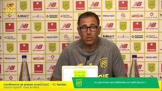 LIVE - LOSC  FC Nantes | Conférence de presse d'avant-match