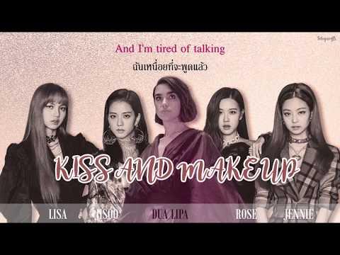 [THAISUB/ซับไทย] Dua Lipa & BLACKPINK - Kiss and Make Up thumbnail
