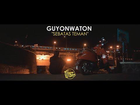 GUYONWATON OFFICIAL - SEBATAS TEMAN (OFFICIAL LYRIC VIDEO)