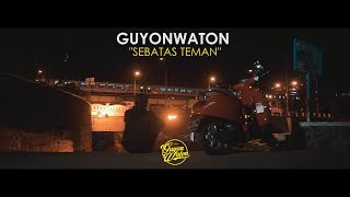 Guyonwaton Sebatas Teman Lyric Video MP3