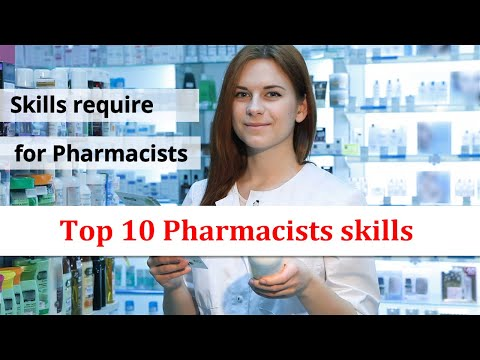 What are the skills required to be a Pharmacist, top 10 pharmacist skills