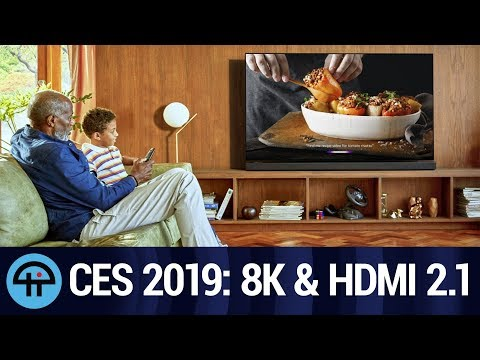 8K UHD and HDMI 2.1 at CES 2019
