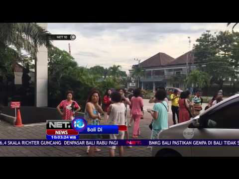 Gempa 6,4 SR Guncang Bali para Turis Panik - NET10