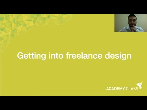 Academy Class Webinar - Getting Into Freelance Design