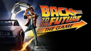 Back to the Future: The Game | Episode 1 Walkthrough | It