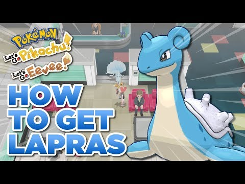 How To Get Lapras In Pokemon Let's Go Pikachu And Eevee | Gift Lapras Location!