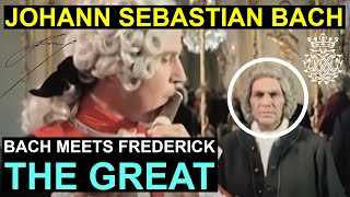 Bach meets Frederick the Great (English subtitles)